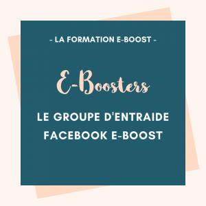 Présentation du groupe d'entraide Facebook E-Boosters